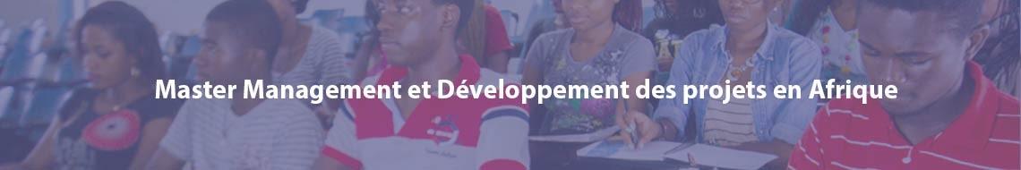 Master Management et Développement des projets en Afrique