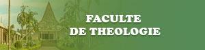 FACULTE DE THEOLOGIE