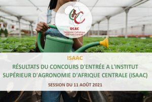 Résultats du concours d'entrée a l'institut supérieur d'agronomie d'Afrique Centrale (ISAAC) session du 11 août 2021