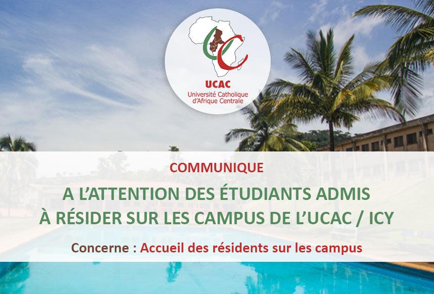 Communiqué à l'attention des étudiants admis à résider sur les campus de l'UCAC / ICY